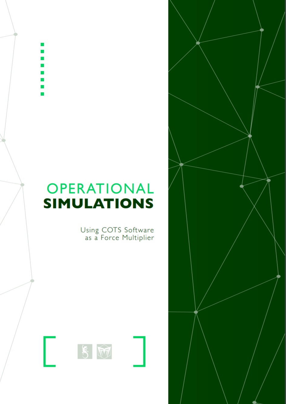 Operational Simulations - Using COTS Software as a Force Multiplier